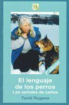 el lenguaje de los perros: las señales de calma (dvd complementar tio de libro)-turid rugaas-2910016598591