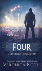El libro de Four: a divergent collection autor VERONICA ROTH DOC!