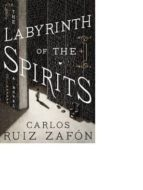 the labyrinth of the spirits carlos ruiz zafon 9780062668691