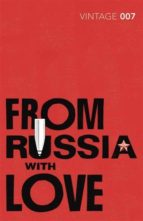 from russia with love: james bond 007-ian fleming-9780099576891