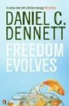 freedom evolves daniel c. dennet 9780140283891