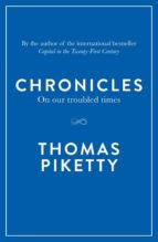 chronicles: on our troubled times thomas piketty 9780241234891