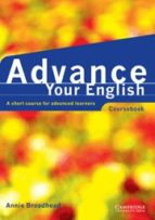 advance your english: a short course for advanced learners: cours ebook annie broadhead 9780521597791