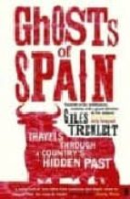 the ghosts of spain giles tremlett 9780571221691