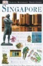singapore (eyewitness travel guide) 9780751369991