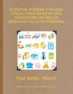 cuentos, poemas y frases útiles para impartir una asignatura en inglés (segundo ciclo de primaria) (ebook)-9781291531091