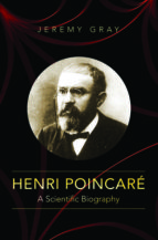 henri poincare (ebook) jeremy gray 9781400844791