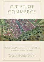 cities of commerce (ebook) oscar gelderblom 9781400848591