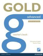 gold advanced ne teacher's book (with online resources) (examenes) 9781447907091