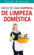 início de uma empresa de limpeza doméstica (ebook) 9781507106891