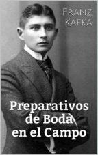 preparativos de boda en el campo (ebook)-franz kafka-9781507149591