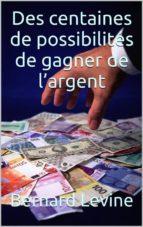 des centaines de possibilités de  gagner de l'argent (ebook)-9781507162491