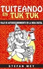 tuiteando en tuk tuk (ebook)-9781507180891