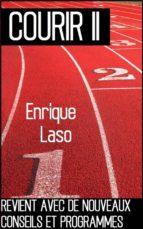 courir ii (ebook) enrique laso 9781547510191