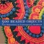 500 beaded objects: new dimensions in contemporary beadwork-carol wilcox wells-9781579905491