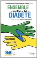 Ensemble contre le diabete 978-2749132891 PDF MOBI