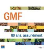 Gmf 80 ans assurement PDF uTorrent por Collectif 978-2749139791
