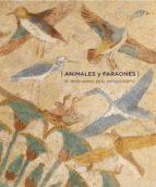 animales y faraones: el reino animal en el antiguo egipto-9782757208991