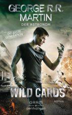 wild cards. die erste generation 03   der astronom (ebook) 9783641218591