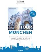 fototour münchen (ebook) cyriakus wimmer 9783645205191