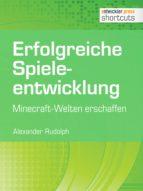 erfolgreiche spieleentwicklung (ebook)-alexander rudolph-9783868025491