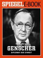 hans-dietrich genscher - diplomat der einheit (ebook)-9783877631591