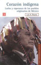 Libro gratis para descargar Corazon indigena