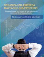 organiza una empresa mapeando sus procesos (ebook)-mario arturo brieño martínez-9786079665791