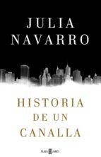 historia de un canalla (ebook)-julia navarro-9788401017391