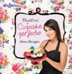 objetivo: cupcake perfecto-alma obregon-9788403512191