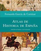 atlas de historia de españa fernando garcia de cortazar 9788408005391