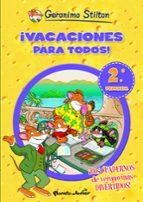 geronimo stilton: ¡vacaciones para todos! 2 (2ª a 3º primaria)-geronimo stilton-9788408006091