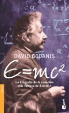 e=mc2: biografia de la ecuacion mas famosa de einstein-david bodanis-9788408066491