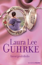 amor prohibido laura lee guhrke 9788408075691