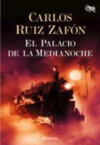 el palacio de la medianoche (ebook)-carlos ruiz zafon-9788408095491