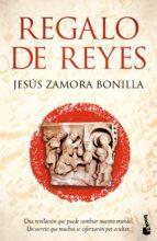 regalo de reyes-jesus zamora bonilla-9788408136491