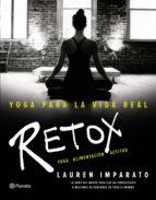 yoga para la vida real: retox lauren imparato 9788408154891