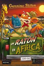 gs 62 :un ratón en áfrica geronimo stilton 9788408159391