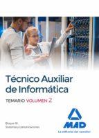 técnicos auxiliares de informática. temario volumen 2 9788414213391