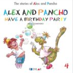 alex and pancho have a birthday - story 4-9788415059691