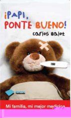 papi ponte bueno carlos balot toldra 9788415115991