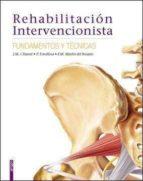rehabilitacion intervencionista: fundamentos y tecnicas j m llorens climent 9788415351191
