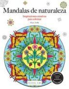 mandalas de la naturaleza (inspiraciones creativas para colorear) marty noble 9788415618591
