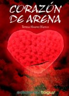corazón de arena (ebook)-teresa alvarez blanco-9788415623991
