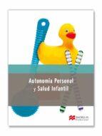 autonomia personal y salud infantil-9788415656791