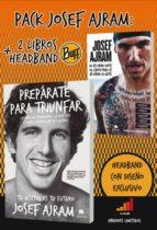 pack josef ajram (contiene: preparate para triunfar; no se donde esta el limite pero si se donde no esta + headband where is the  limit?) josef ajram 9788415678991