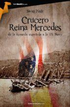 crucero reina mercedes javier yuste 9788415747291