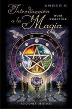introduccion a la magia: guia practica k amber 9788415968191