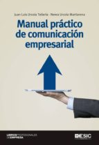 manual practico de comunicacion empresarial-juan luis urcola telleria-nerea urcola martiarena-9788415986591