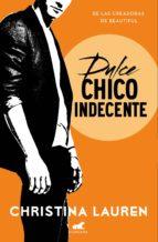 dulce chico indecente (wild seasons 1) (ebook) christina lauren 9788416076291